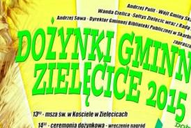 Dożynki gminne w Zielęcicach 2015